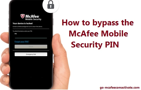 bypass the McAfee mobile security pin